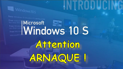Windows-10S_arnaque